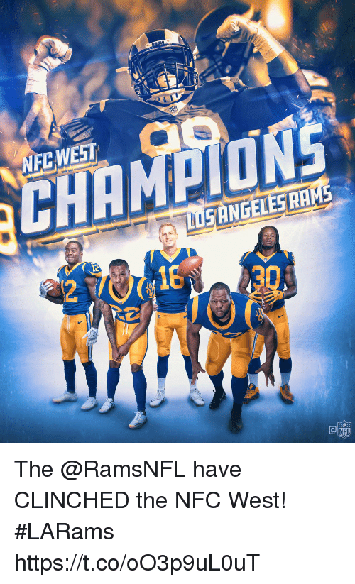 Nfc West: NFCWEST  SANGELESHAMS  12  18  NFL The @RamsNFL have CLINCHED the NFC West! #LARams https://t.co/oO3p9uL0uT