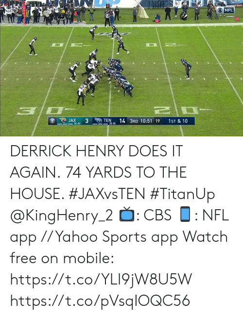 Derrick: NFL  10  20  JAX  3  TEN  (5-5)  14 3RD 10:51 19  1ST & 10  (4-6) DERRICK HENRY DOES IT AGAIN.  74 YARDS TO THE HOUSE. #JAXvsTEN #TitanUp @KingHenry_2  📺: CBS 📱: NFL app // Yahoo Sports app Watch free on mobile: https://t.co/YLI9jW8U5W https://t.co/pVsqIOQC56