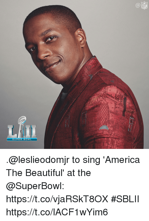 America, Beautiful, and Memes: NFL  21  21  SUPER-BOW .@leslieodomjr to sing 'America The Beautiful' at the @SuperBowl: https://t.co/vjaRSkT8OX #SBLII https://t.co/lACF1wYim6