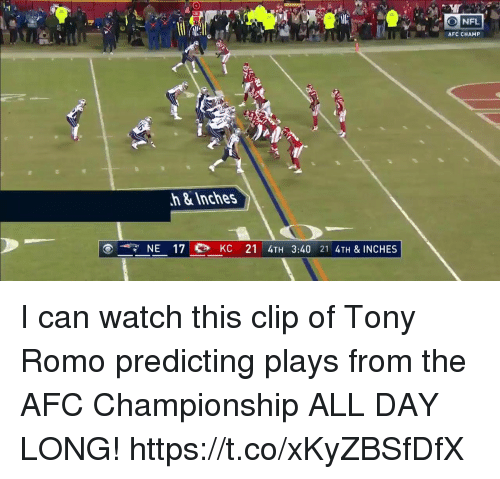 Tony Romo: NFL  AFC CHAMP  h&Inches  NE 17 eb KC 21 4TH 3:40 21 4TH & INCHES I can watch this clip of Tony Romo predicting plays from the AFC Championship ALL DAY LONG! https://t.co/xKyZBSfDfX