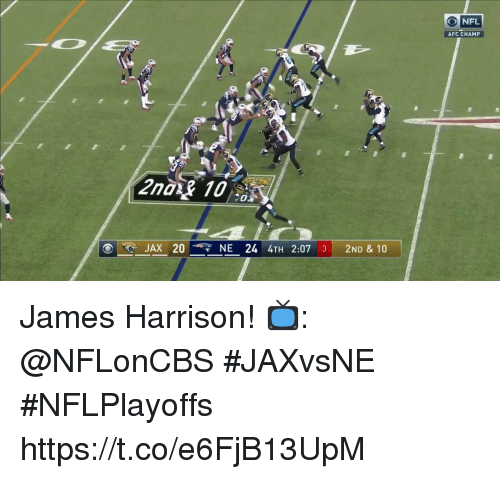 Memes, Nfl, and James Harrison: NFL  AFC CHAMP  JAX 20  NE 24 4TH 2:07 3| 2ND & 10 James Harrison!  📺: @NFLonCBS #JAXvsNE #NFLPlayoffs https://t.co/e6FjB13UpM