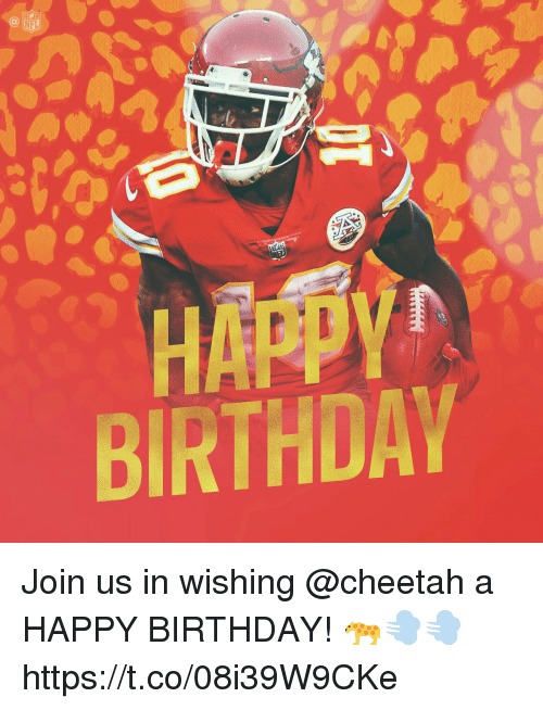 Birthday, Memes, and Nfl: NFL  BIRTHDAY Join us in wishing @cheetah a HAPPY BIRTHDAY! 🐆💨💨 https://t.co/08i39W9CKe