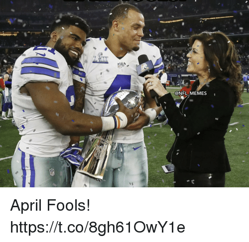 Football, Memes, and Nfl: @NFL .MEMES April Fools! https://t.co/8gh61OwY1e