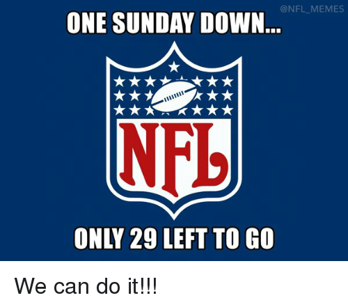 We Can Do It and Can Do It: @NFL MEMES  ONE SUNDAY DOWN  NFL We can do it!!!