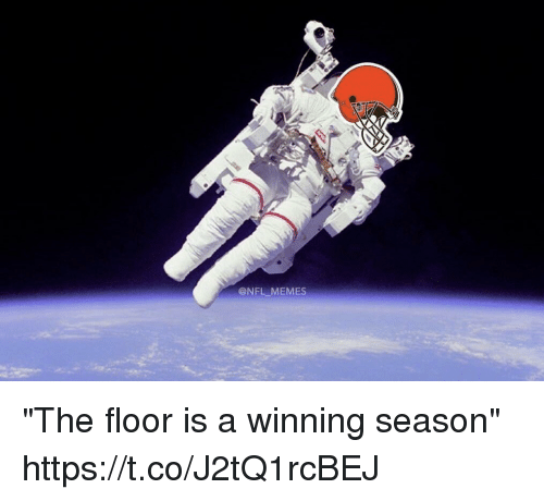 "Football, Memes, and Nfl: @NFL MEMES ""The floor is a winning season"" https://t.co/J2tQ1rcBEJ"