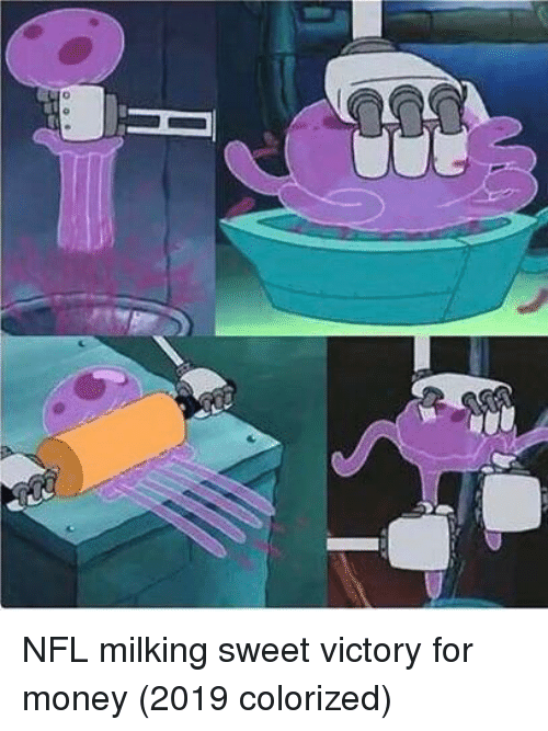 milking: NFL milking sweet victory for money (2019 colorized)