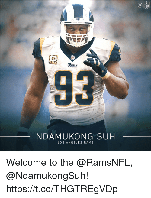Memes, Nfl, and Los Angeles: NFL  NFL  Rams  0  NDAMUKONG SUH  LOS ANGELES RAM S Welcome to the @RamsNFL, @NdamukongSuh! https://t.co/THGTREgVDp
