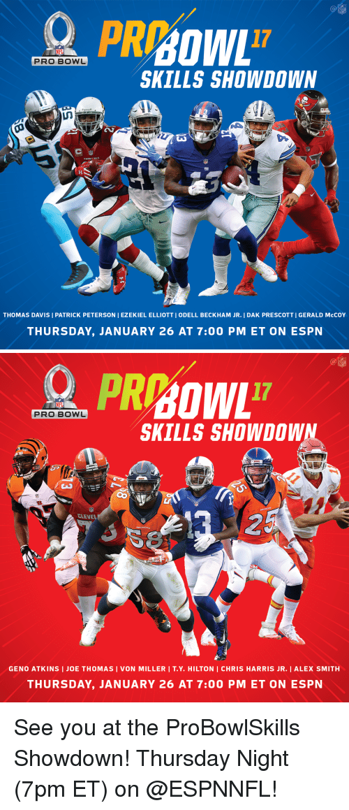 Espn, Memes, and NFL Pro Bowl: NFL  PRO BOWL  SKILLS SHOWDOWN  CARD ALS  THOMAS DAVIS I PATRICK PETERSON I EZEKIEL ELLIOTT I ODELL BECKHAM JR. I DAK PRESCOTTI GERALD McCOY  THURSDAY, JANUARY 26 AT 7:00 PM ET ON ESPN   NFL  PRO BOWL  SKILLS SHOWDOWN  GENO ATKINS I JOE THOMAS I VON MILLER I T.Y. HILTON I CHRIS HARRIS JR. I ALEX SMITH  THURSDAY, JANUARY 26 AT 7:00 PM ET ON ESPN See you at the ProBowlSkills Showdown! Thursday Night (7pm ET) on @ESPNNFL!