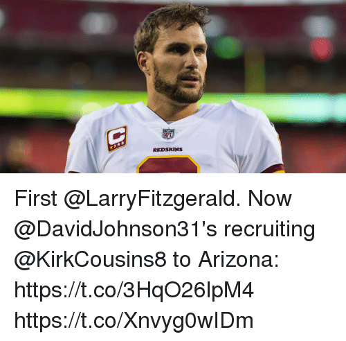 Memes, Nfl, and Washington Redskins: NFL  REDSKINS First @LarryFitzgerald.  Now @DavidJohnson31's recruiting @KirkCousins8 to Arizona: https://t.co/3HqO26lpM4 https://t.co/Xnvyg0wIDm