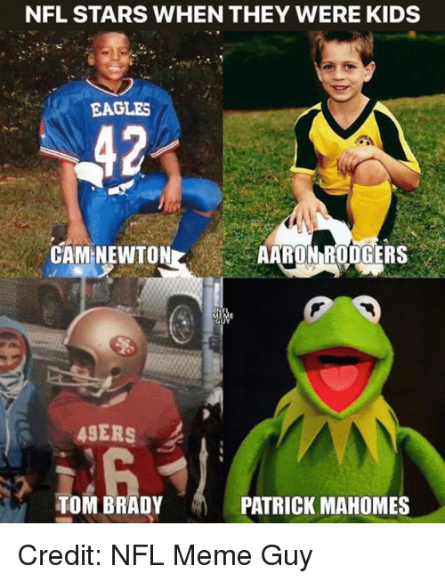 Meme Guy: NFL STARS WHEN THEY WERE KIDS  EAGLES  CAM NEWTONAARON RODGERS  49ERS  TOM BRADY  PATRICK MAHOMES Credit: NFL Meme Guy