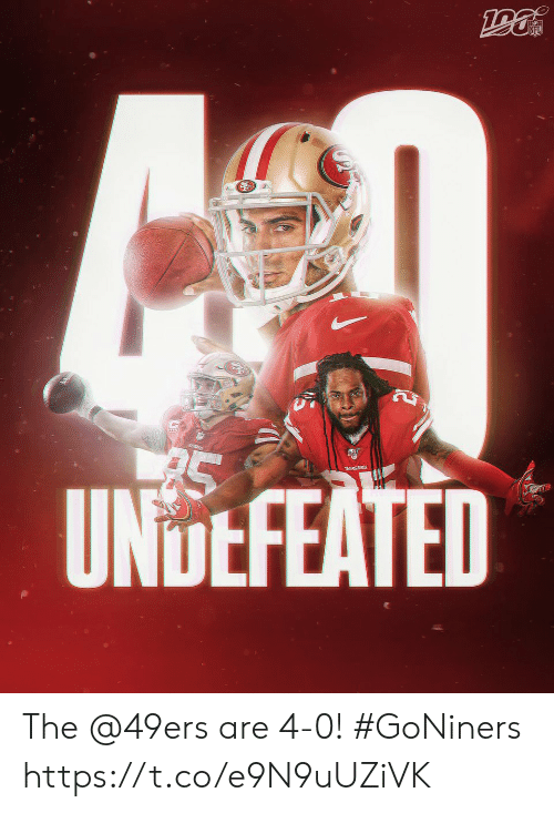 Undefeated: NFL  UNDEFEATED The @49ers are 4-0! #GoNiners https://t.co/e9N9uUZiVK