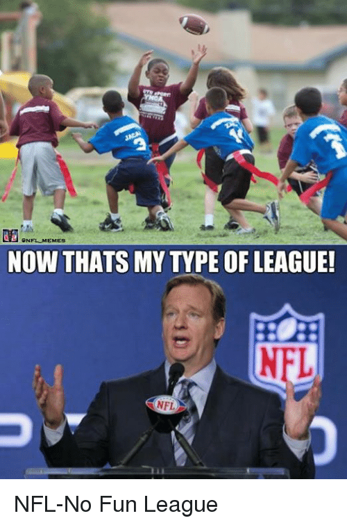 Nfl, League, and Fun: @NFLM EMES  NOW THATS MY TYPE OF LEAGUE!  NFL NFL-No Fun League