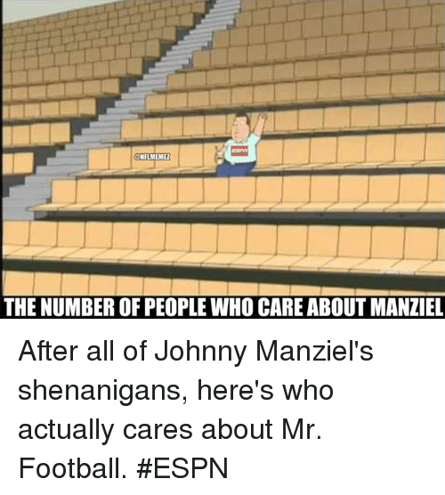 NFL: NFLMEMEZ  THE NUMBER OF PEOPLE WHO CARE ABOUT MANZIEL After all of Johnny Manziel's shenanigans, here's who actually cares about Mr. Football. #ESPN