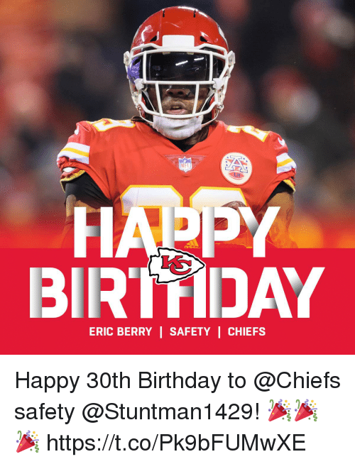 eric berry: NFT  BIRTDAY  ERIC BERRY | SAFETY | CHIEFS Happy 30th Birthday to @Chiefs safety @Stuntman1429! 🎉🎉🎉 https://t.co/Pk9bFUMwXE