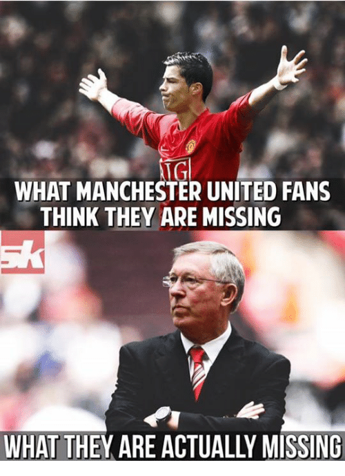 memes: NGl  WHAT MANCHESTER UNITED FANS  THINK THEY ARE MISSING