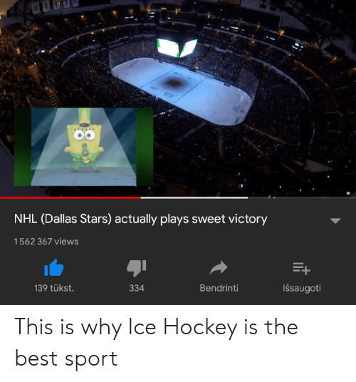 Dallas Stars: NHL (Dallas Stars) actually plays sweet victory  1562 367 views  139 tükst  334  Bendrinti  Išsaugoti This is why Ice Hockey is the best sport