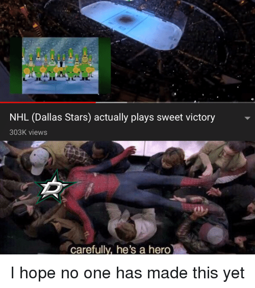 Dallas Stars: NHL (Dallas Stars) actually plays sweet victory  303K views  carefully, he's a hero