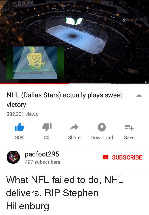 Dallas Stars: NHL (Dallas Stars) actually plays sweet -  victory  332,301 views  30K  83  Share DownloadSave  padfoot295  497 subscribers  SUBSCRIBE