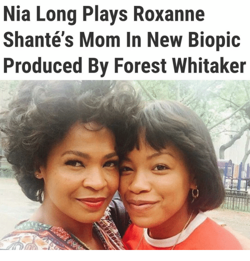 Forest Whitaker: Nia Long Plays Roxanne  Shanté s Mom In New Biopic  Produced By Forest Whitaker
