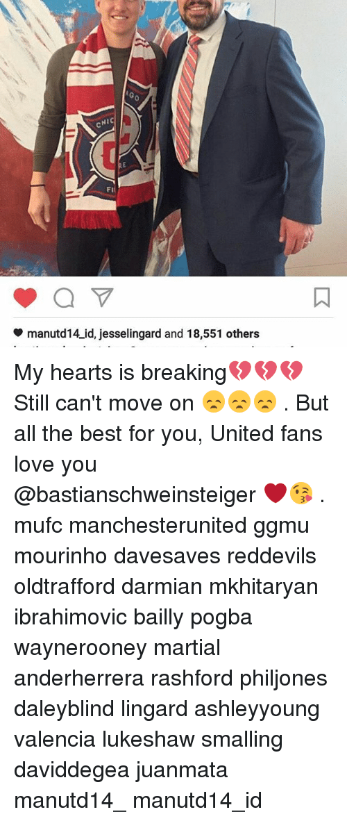 Memes, 🤖, and Pogba: NIC  FII  manutd 14 id, jesselingard and 18,551 others My hearts is breaking💔💔💔 Still can't move on 😞😞😞 . But all the best for you, United fans love you @bastianschweinsteiger ❤😘 . mufc manchesterunited ggmu mourinho davesaves reddevils oldtrafford darmian mkhitaryan ibrahimovic bailly pogba waynerooney martial anderherrera rashford philjones daleyblind lingard ashleyyoung valencia lukeshaw smalling daviddegea juanmata manutd14_ manutd14_id