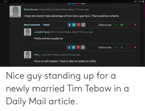 Tim Tebow: Nice guy standing up for a newly married Tim Tebow in a Daily Mail article.