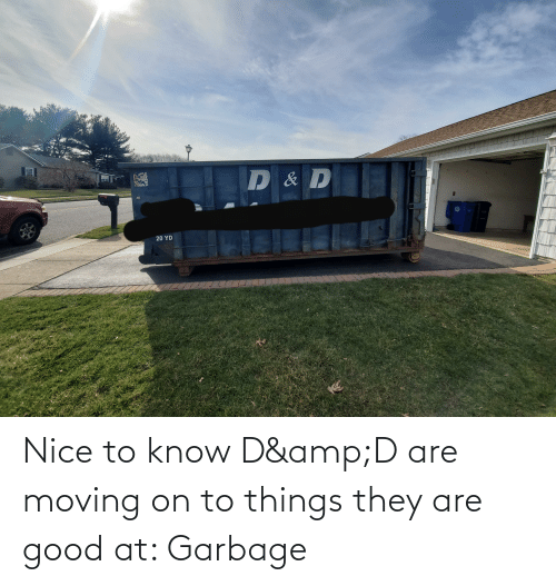 moving on: Nice to know D&D are moving on to things they are good at: Garbage