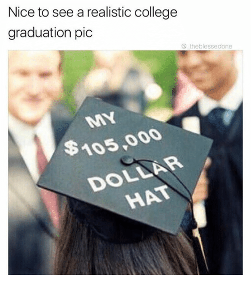 Dank, 🤖, and Hats: Nice to see a realistic college  graduation pic  theblessedone  $105,000  AR  DOLL  HAT
