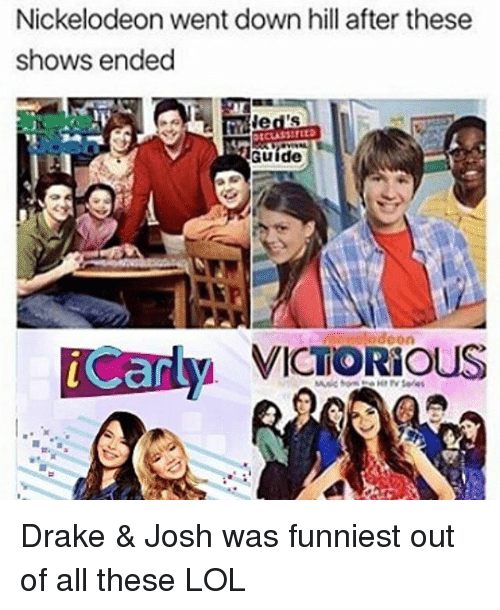 Drake & Josh: Nickelodeon went down hill after these  shows ended  led's  Guide  Can Drake & Josh was funniest out of all these LOL