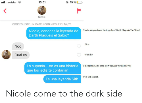 come to the dark side: Nicole come to the dark side