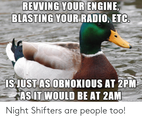 People, Too, and  Night: Night Shifters are people too!