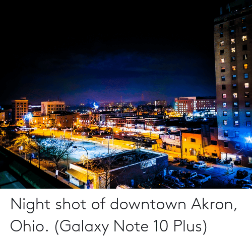 Galaxy Note: Night shot of downtown Akron, Ohio. (Galaxy Note 10 Plus)