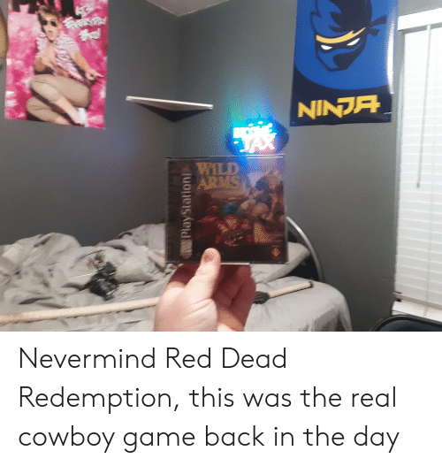 Real Cowboy: NINDS  TAX  WILD  ARMS  PlayStationi Nevermind Red Dead Redemption, this was the real cowboy game back in the day