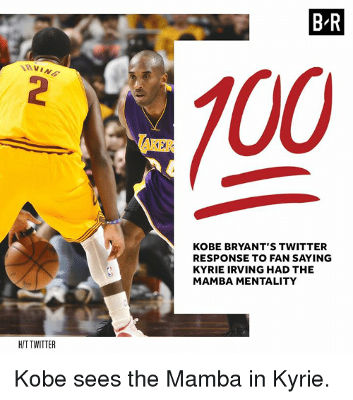 Kyrie Irving, Twitter, and Kobe: NINs  HIT TWITTER  BR  KOBE BRYANT'S TWITTER  RESPONSE TO FAN SAYING  KYRIE IRVING HAD THE  MAMBA MENTALITY Kobe sees the Mamba in Kyrie.