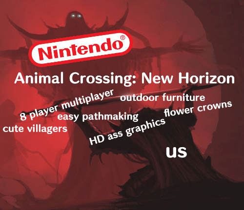 villagers: Nintendo  Animal Crossing: New Horizon  8 player multiplaye outdoor furniture  easy pathmaking  flower crowns  cute villagers  HD ass graphics  us
