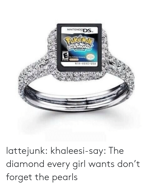 nintendo ds: NINTENDO DS.  -USA lattejunk: khaleesi-say:  The diamond every girl wants  don't forget the pearls