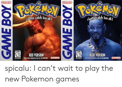pokemon games: Nintendo  Nintendo  Gota cateh emall!  Gota catch em all!  EVERYONE  EVERYONE  RED VERSION  BLUE VERSION  LINK TO BUE VERSION TO CAICH ALL 150 MONSTERS  MmondD  ELINK TO RED VERSION TO CATCH ALL TSO MONSTERS  Nintendo  ESR B  ESR B spicalu:  I can't wait to play the new Pokemon games