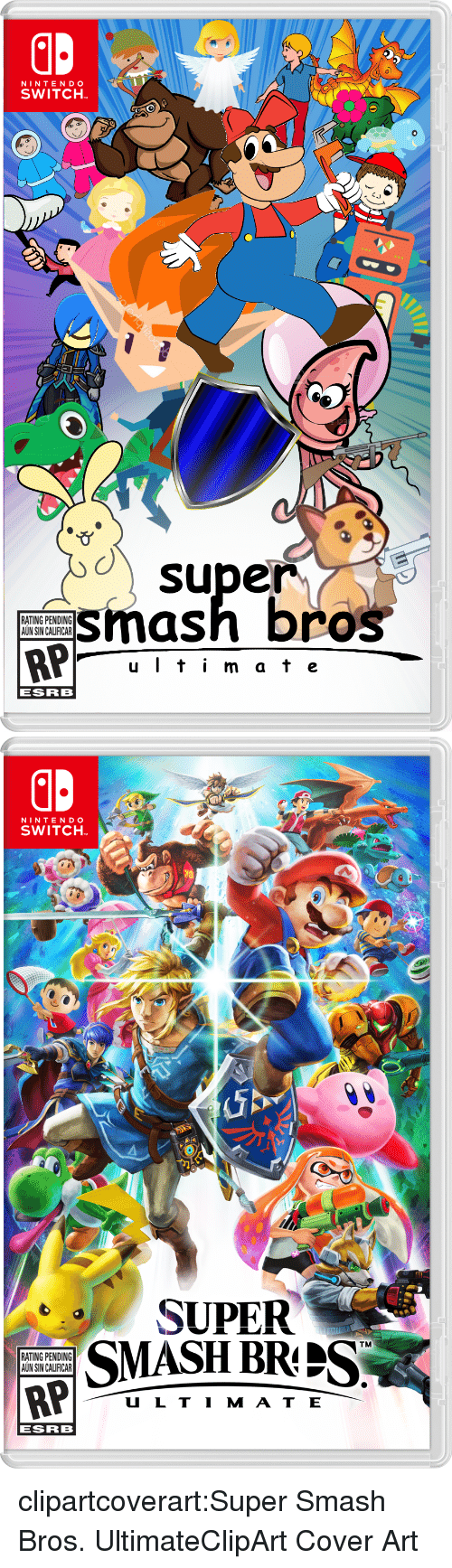 clipart: NINTENDO  SWITCH  o super  smash bros  RATING PENDING  AUN SIN CALIFICAR  u Iti m at e  ESRB   NINTENDO  SWITCH  SUPER  SMASH BRIS  TM  RATING PENDING  AUN SIN CALIFICAR  U L TI M AT E  ESRB clipartcoverart:Super Smash Bros. UltimateClipArt Cover Art