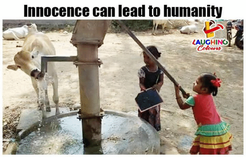 Humanity, Indianpeoplefacebook, and Lead: nnocence can lead to humanity  LAUGHING  Colowrs