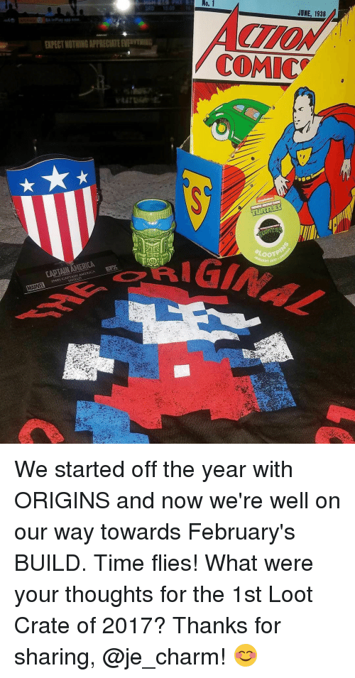 Memes, 🤖, and Charmed: No. 1  AMERICA  1940's CAPTAIN JUNE, 1938 We started off the year with ORIGINS and now we're well on our way towards February's BUILD. Time flies! What were your thoughts for the 1st Loot Crate of 2017? Thanks for sharing, @je_charm! 😊