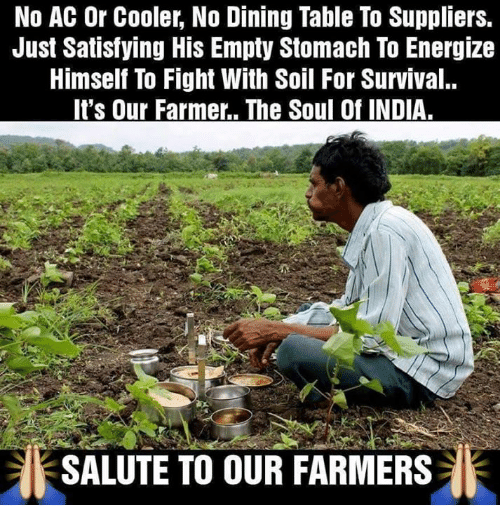 No Ac: No AC Or Cooler, No Dining Table To Suppliers.  Just Satisfying His Empty Stomach To Energize  Himself To Fight With Soil For Survival..  It's Our Farmer.. The Soul Of INDIA.  SALUTE TO OUR FARMERS
