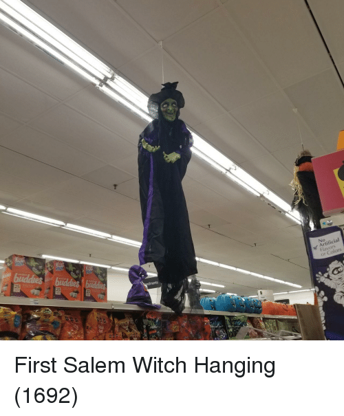 salem: No  Artificial  Flavors  25  25  or Colors  25  9 First Salem Witch Hanging (1692)