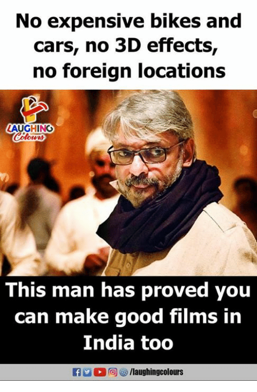 Cars, Good, and India: No expensive bikes and  cars, no 3D effects,  no foreign locations  LAUGHING  Colowrs  This man has proved you  can make good films in  India too  M。向) o /laughingcolours
