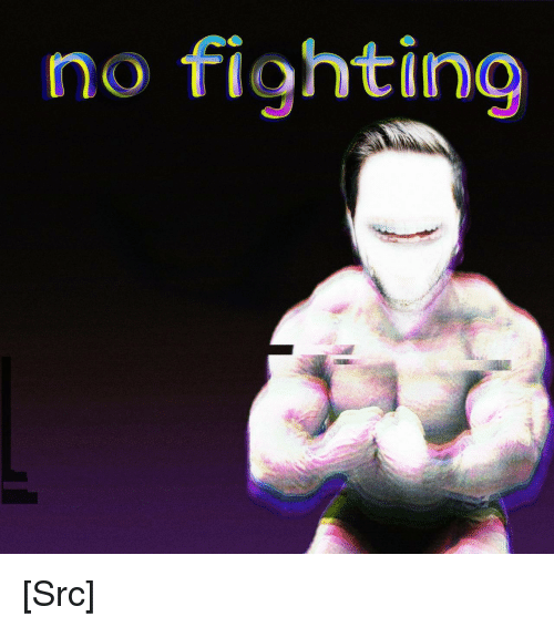 Reddit, Never, and Answer: no fighting [Src]