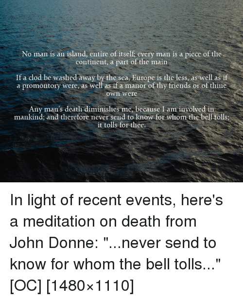donnes view of death in meditation Death and dying we are alive, therefore we will die this is the simplest, most obvious truth of our existence, and yet very few of us have really come to terms with it.