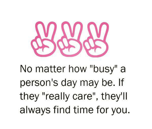 dating a guy whos always busy People that use dating sites are always like  i mean i consider myself a busy guy,  the reason busy people do online dating is because they hope.