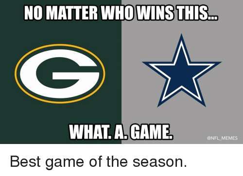 Football, Nfl, and Sports: NO MATTER  WHOWINSTHIS  WHAT A GAME  @NFL MEMES Best game of the season.