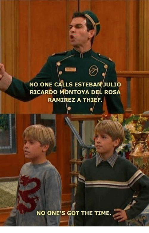 Esteban Julio: No ONE CALLS ESTEBAN JULIO  RICARDO MONTOYA DEL ROSA  RAMIREZ A THIEF.  NO ONE'S GOT THE TIME.