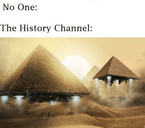 history channel: No One:  The History Channel: