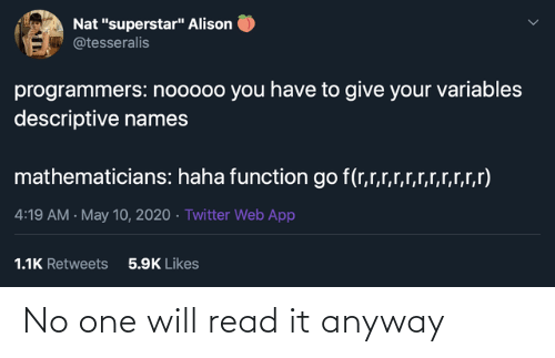 anyway: No one will read it anyway
