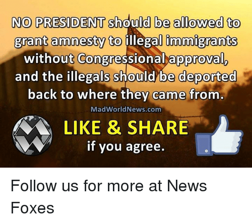 should illegal immigrants be deported o A report claims that deporting illegal migrants illegal immigrants 'should not all be deported' employers found to be employing illegal immigrants of up.